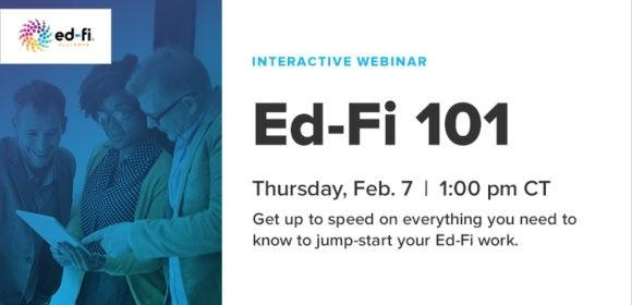 Ed-Fi webinar February 7th, 2019 11:00 am