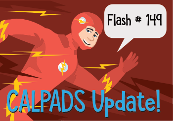CALPADS Flash #149 - February 14, 2019