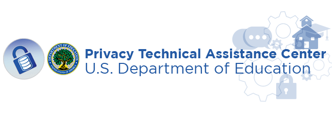 U.S. Department of Education Acts on School Safety Report Recommendation to Improve Understanding of Student Privacy Law