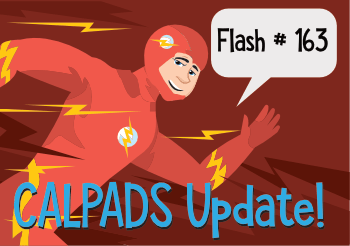 CALPADS Update Flash #163