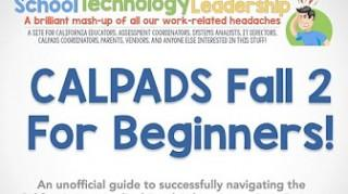 CALPADS Fall 2 for Beginners!