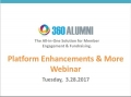 360Alumni Platform Enhancements Webinar 03/28/17