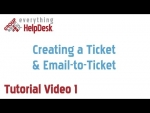 eHD Tutorial 1: Creating a Ticket and Email-to-Ticket
