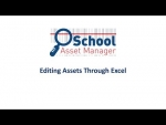 School Asset Manager Editing Assets Through Excel Tutorial