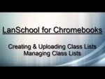 LanSchool for Chromebooks Class Lists
