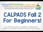 Calpads Fall 2 For Beginners