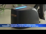 School district improving security with 'Raptor' system