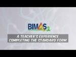 BIMAS-2 A Teacher's experience completing the Standard Form