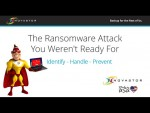 Webinar: The Ransomware Attack You Were not Ready For