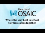 Heartland Mosaic - Where the very best in school nutrition comes together.
