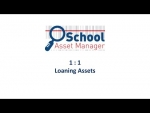 School Asset Manager 1:1 Tutorial - Loaning Assets