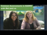Common Assessments in EADMS