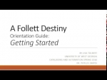 Follet Destiny Orientation Guide: Getting Started