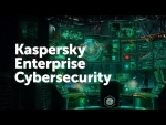 Kaspersky Enterprise Cybersecurity
