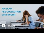 How to Collect AP Exam Fees and Registrations with RYCOR