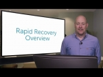 Rapid Recovery is Powerful Data Protection
