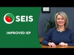 SEIS Quicktip  - Improved IEP