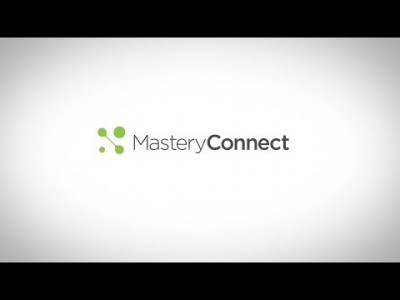 MasteryConnect Overview